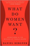 What Do Women Want? by Daniel Bergner: Book Cover
