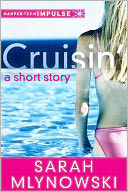 Cruisin' by Sarah Mlynowski: NOOK Book Cover