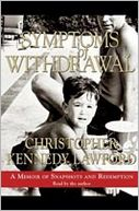 Symptoms of Withdrawal by Christopher Kennedy Lawford: Audio Book Cover