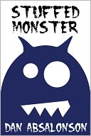 Stuffed Monster by Dan Absalonson: NOOK Book Cover