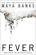 Fever (The Breathless Trilogy #2) by Maya Banks: Book Cover