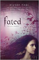 Fated (Soul Seekers Series #1) by Alyson Noël: NOOK Book Cover