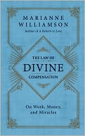 The Law of Divine Compensation by Marianne Williamson: Book Cover