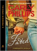 Fated (Serendipity Series Novella) by Carly Phillips: NOOK Book Cover