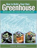 How to Build Your Own Greenhouse by Roger Marshall: Book Cover