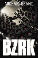 BZRK by Michael Grant: Book Cover
