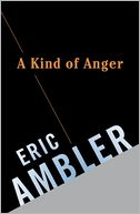 A Kind of ANger by Eric Ambler: NOOK Book Cover