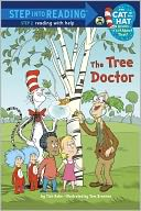 The Tree Doctor (Dr. Seuss/Cat in the Hat) by Tish Rabe: NOOK Book Cover