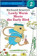 Lowly Worm Meets the Early Bird by Richard Scarry: NOOK Book Cover