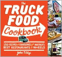 The Truck Food Cookbook by John T Edge: NOOK Book Cover