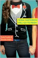 Tessa Masterson Will Go to Prom by Brendan Halpin: Book Cover