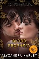 Blood Prophecy by Alyxandra Harvey: Book Cover