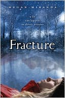 Fracture by Megan Miranda: Book Cover