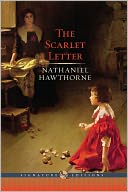 The Scarlet Letter (Barnes &amp; Noble Signature Editions) by Nathaniel Hawthorne: NOOK Book Cover