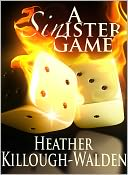A Sinister Game by Heather Killough-Walden: NOOK Book Cover