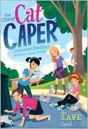 The Great Cat Caper (S.A.V.E. Squad Series #2) by Lauraine Snelling: Book Cover