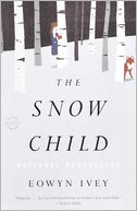 The Snow Child (Turtleback School & Library Binding Edition) by Eowyn Ivey: Book Cover