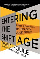 IP, Big Data, and Society (Entering the Shift Age, eBook 10) by David Houle: NOOK Book Cover