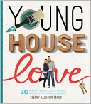 Young House Love by Sherry Petersik: NOOK Book Cover