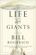 Life Among Giants by Bill Roorbach: NOOK Book Cover