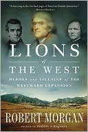Lions of the West by Robert Morgan: NOOK Book Cover