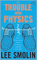 The Trouble With Physics by Lee Smolin: NOOK Book Cover