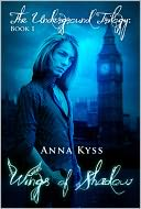 Wings of Shadow by Anna Kyss: NOOK Book Cover