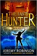 The Last Hunter - Onslaught (Book 5 of the Antarktos Saga) by Jeremy Robinson: NOOK Book Cover