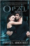 Opal (Lux Series #3) by Jennifer L. Armentrout: NOOK Book Cover