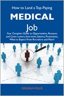 How to Land a Top-Paying Medical Job by Willis Virginia: NOOK Book Cover