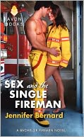 Sex and the Single Fireman by Jennifer Bernard: Book Cover