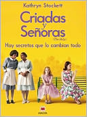 Criadas y Señoras by Kathryn Stockett: NOOK Book Cover