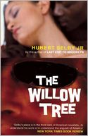 The Willow Tree by Hubert Selby Jr.: Book Cover