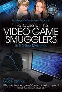 The Case of the Video Game Smugglers by Bruce Lansky: Book Cover