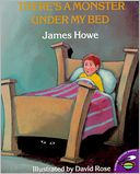 There's a Monster Under My Bed by James Howe: NOOK Kids Cover