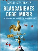 Blancanieves debe morir by Nele Neuhaus: NOOK Book Cover