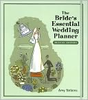 The Bride's Essential Wedding Planner by Amy Nebens: Book Cover