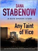 Any Taint of Vice by Dana Stabenow: NOOK Book Cover