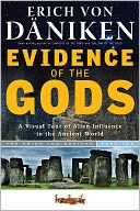 Evidence of the Gods by Erich von Daniken: NOOK Book Cover