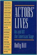 Actors' Lives by Holly Hill: Book Cover