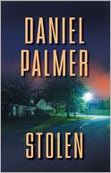 Stolen by Daniel Palmer: Book Cover