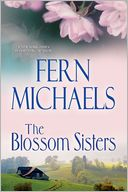 The Blossom Sisters by Fern Michaels: Book Cover