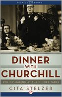 Dinner with Churchill by Cita Stelzer: NOOK Book Cover