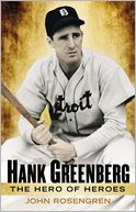 Hank Greenberg by John Rosengren: Book Cover