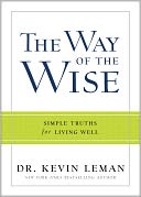 The Way of the Wise by Kevin Leman: Book Cover