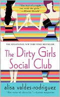 Dirty Girls Social Club by Alisa Valdes-Rodriguez: Book Cover