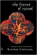 download The Future Of Ritual book