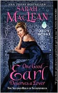 One Good Earl Deserves a Lover by Sarah MacLean: Book Cover