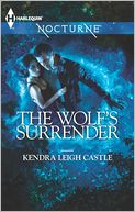 The Wolf's Surrender (Harlequin Nocturne Series #156) by Kendra Leigh Castle: Book Cover