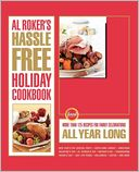 Al Roker's Hassle-Free Holiday Cookbook by Al Roker: Book Cover